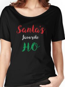 Santa's Favorite Ho Funny Christmas Clothing Women's Relaxed Fit T-Shirt