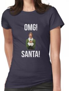 OMG SANTA! Funny Elf Christmas  Womens Fitted T-Shirt
