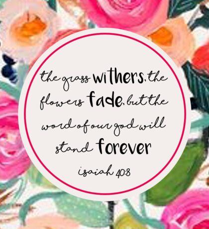 Isaiah 40:8 Sticker