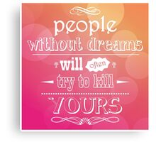 Quote, inspiration message, typographic background Canvas Print