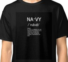 na·vy - Navy Defined Classic T-Shirt