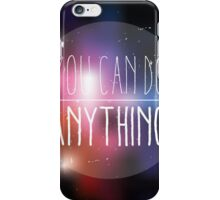 Quote, inspirational poster, typographical design, you can do anything, blurred background iPhone Case/Skin