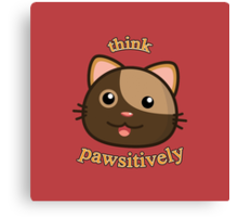 Think Pawsitively Canvas Print