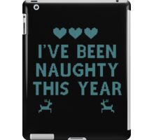 I've been naughty this year iPad Case/Skin
