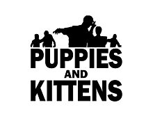 Z Nation: Puppies and Kittens Photographic Print