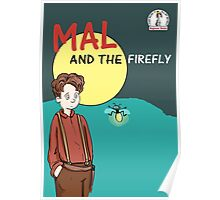 Mal and the firefly Poster