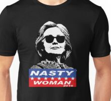 Nasty Woman - Hillary Unisex T-Shirt
