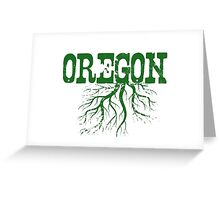 Oregon Roots Greeting Card