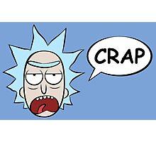 Rick and Morty: Rick Says Crap Photographic Print