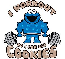 I Workout So I Can Eat Cookies - Cookie Monster Photographic Print
