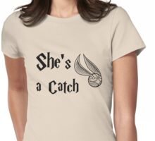 She is a Catch Womens Fitted T-Shirt