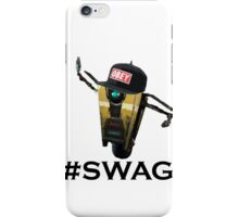 Borderlands - The Pre Sequel - Claptrap got Swag iPhone Case/Skin