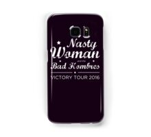 Nasty Woman and the Bad Hombres Samsung Galaxy Case/Skin