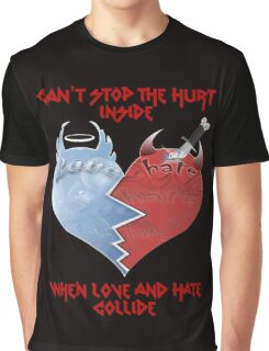 Love and Hate Collide Graphic T-Shirt