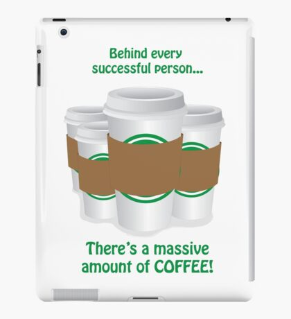 Successful Coffeeholic iPad Case/Skin