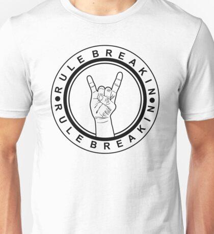 Rock On | Rule Breakin Unisex T-Shirt
