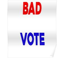 BAD HOMBRES VOTE T-SHIRT Poster
