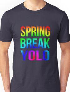 Spring Break YOLO  Unisex T-Shirt