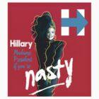 Nasty Woman - Madame President T-Shirts by nastywomenvote