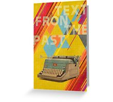 Retro Collection  -- Text From The Past Greeting Card