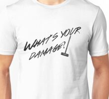 What's Your Damage-Black Unisex T-Shirt