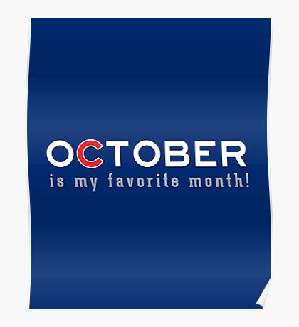 October is my Favorite Month Poster