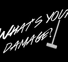 What's Your Damage-White by Taylor Leonard