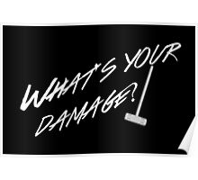 What's Your Damage-White Poster