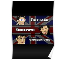 The Time Lord, The sociopath, and the chosen one Poster