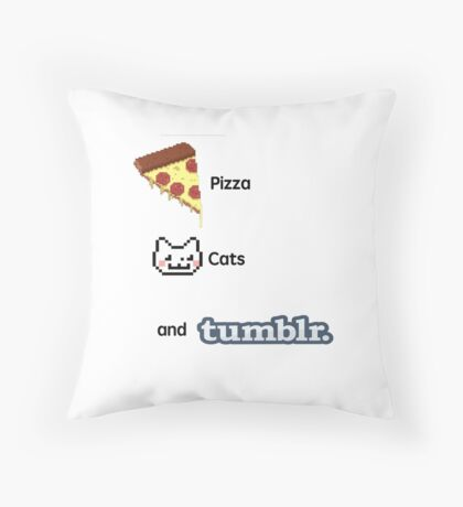 Pizza, Cats, And Tumblr Throw Pillow
