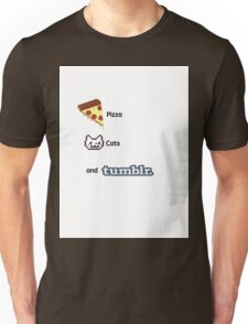 Pizza, Cats, And Tumblr Unisex T-Shirt