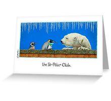 the Bi-Polar Club... Greeting Card