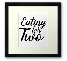 Eating For Two Maternity Pregnancy Announcement Framed Print