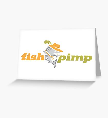 Fish Pimp Greeting Card