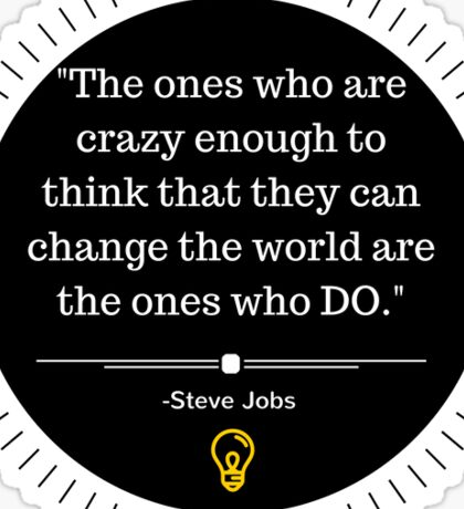 Steve Jobs Quote Sticker