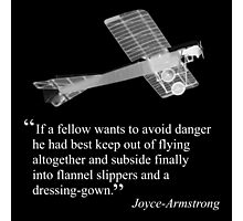 Joyce-Armstrong's advice on flying Photographic Print