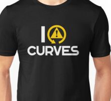 I love curves (8) Unisex T-Shirt