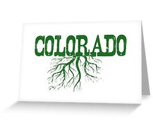 Colorado Roots Greeting Card