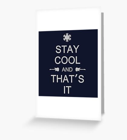 Stay Cool (gray) Greeting Card
