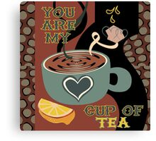 My Cup of Te Canvas Print