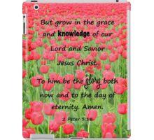 Red Tulip Fields - 2 Peter 3:18 Bible Verse iPad Case/Skin