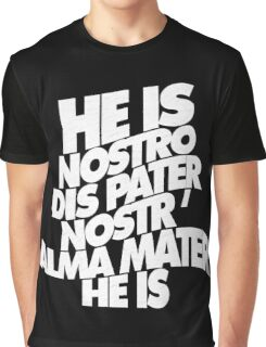 HE IS - solid white Graphic T-Shirt