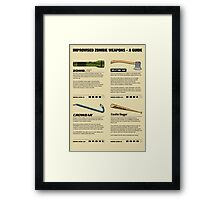 Improvised Zombie Weapons - A Guide Framed Print