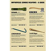 Improvised Zombie Weapons - A Guide Photographic Print