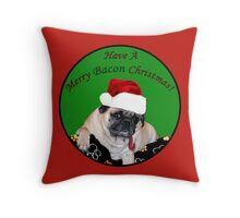 Merry Bacon Christmas Pug Throw Pillow