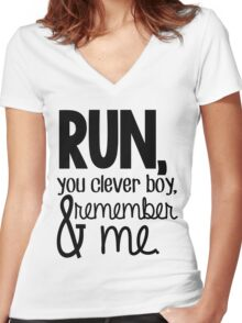 """""""Run, you clever boy, and remember me."""" - Clara Quote Women's Fitted V-Neck T-Shirt"""
