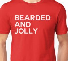 Bearded And Jolly Unisex T-Shirt