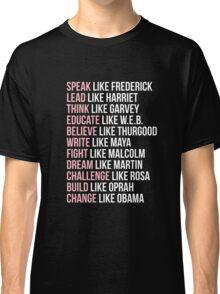 LIKE A BLACK LEGEND Classic T-Shirt