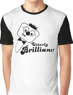 Utterly Brilliant! Graphic T-Shirt