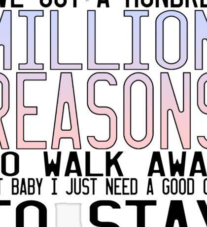 Million Reasons Sticker